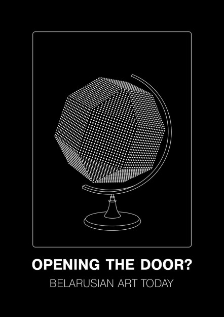 Двери открываются? Беларусское искусство сегодня