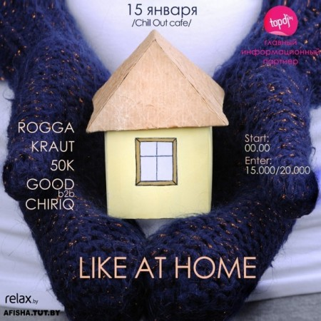 Like At Home @ Chill Out
