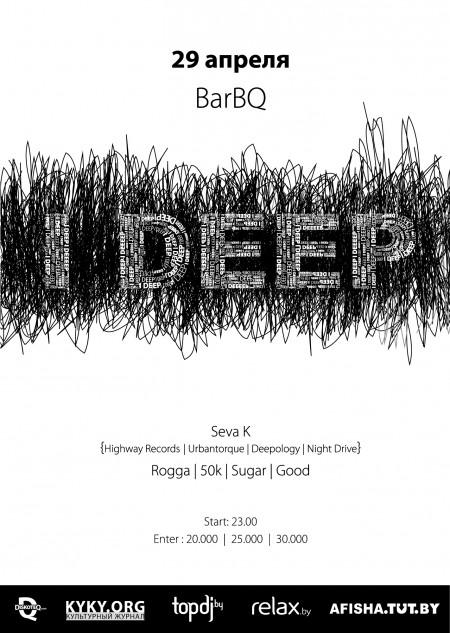 I DEEP — Seva K (RU) @ BarBQ