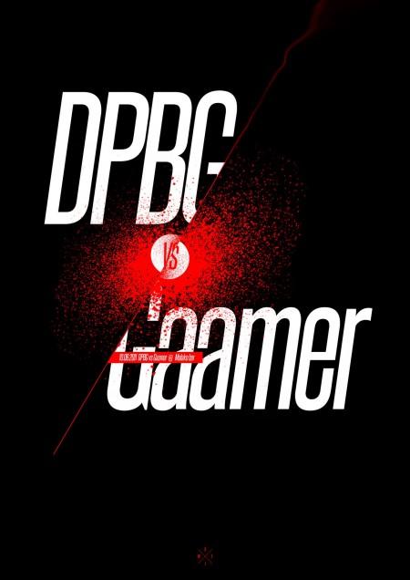 10.06 DPBG vs Gaamer @ Malako