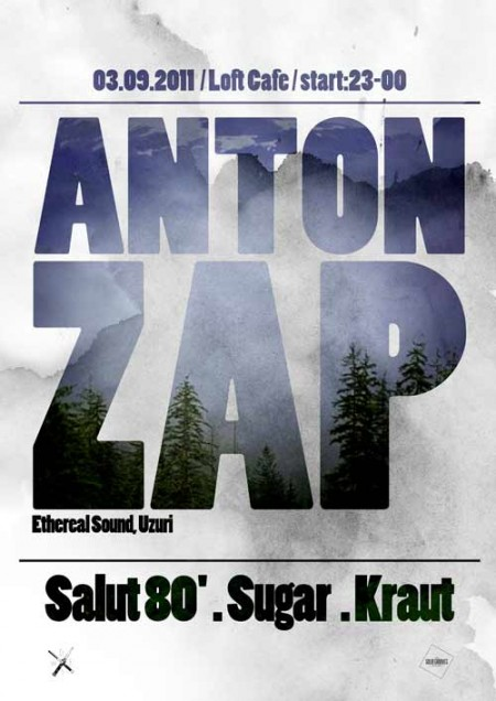 03/09/2011 Anton Zap (RU) @ LOFT CAFE
