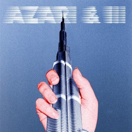 Azari & III: Azari & III