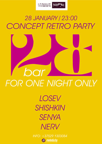 28/01/2012 BAR 28 @ The Loft
