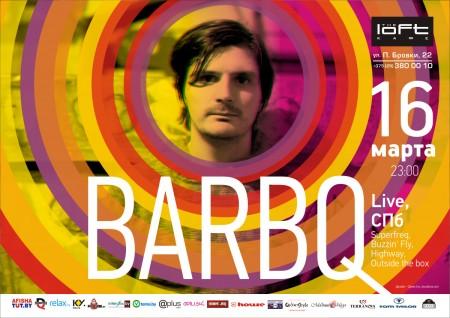16/02/2012 — BARBQ @ The Loft