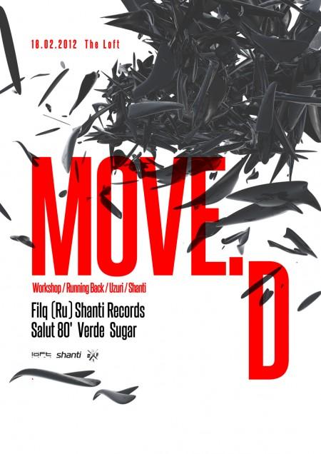 18/02/2012 Move D @ The Loft