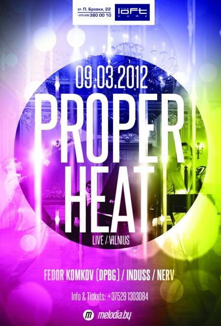 09/03/2012 PROPER HEAT @ The LOFT