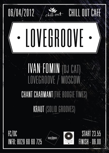 LOVEGROOVE @ CHILL OUT CAFE 06/04/2012