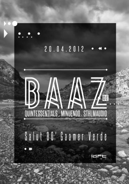 20/04/2012 Baaz @ The Loft