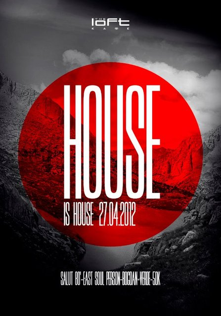 27/04/2012 House is House @ The Loft
