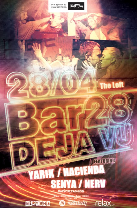 28/04/2012 BAR 28: DEJA VU @ The Loft