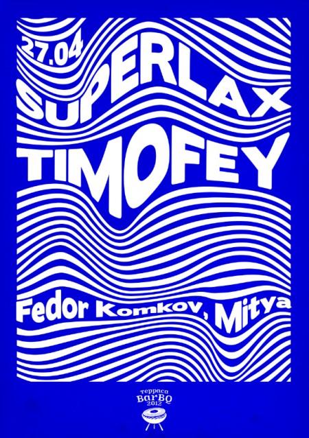 27/04/2012 TIMOFEY (RU) @ BarBQ