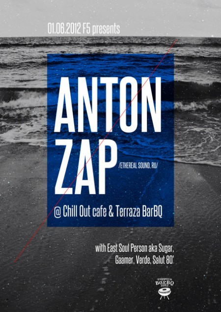 01/06/2012 Anton Zap (Ethereal Sound, RU) @ BarBQ