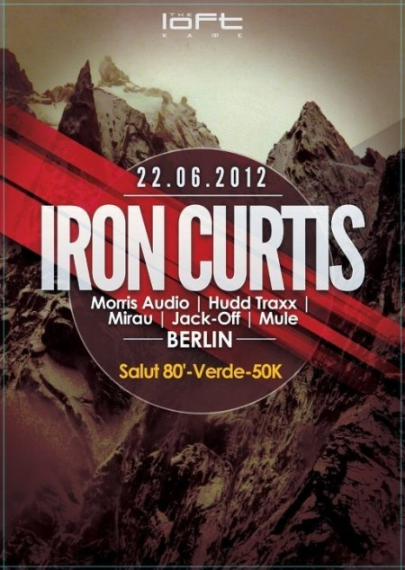22/06/2012 Iron Curtis (DE) @ The Loft