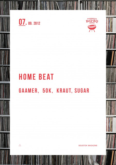 07/09/2012 Home Beat (Gaamer, Sugar, Kraut, 50k) @ BarBQ
