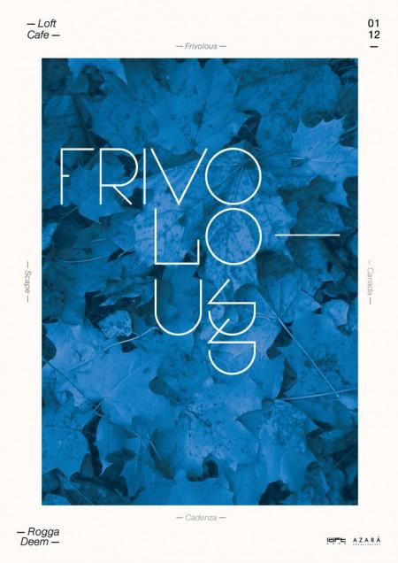 01/12/2012 Frivolous (DE) @ The Loft