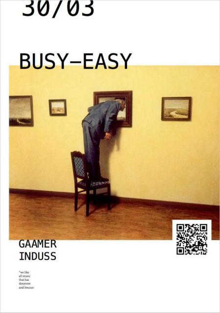 30/03/2013 Busy-Easy @ Квартира №3