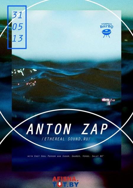 31/05/2013 Anton Zap (RU) @ BarBQ