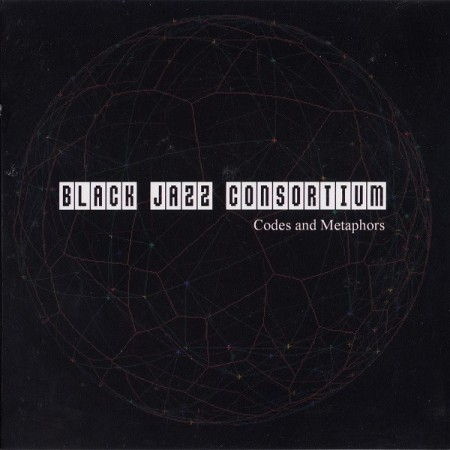 Black Jazz Consortium: Codes And Metaphors
