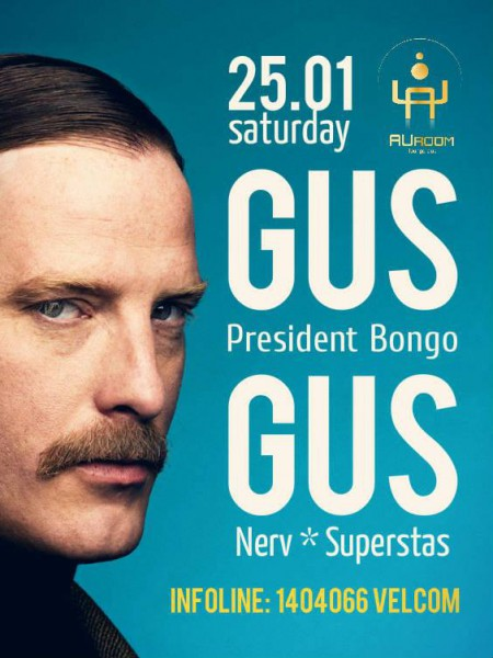 25/01/2013 Gus Gus (President Bongo) @ AUroom
