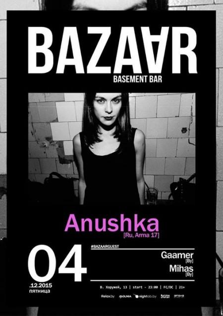 04/12/2015 Anushka (RU) @ Bar Bazaar