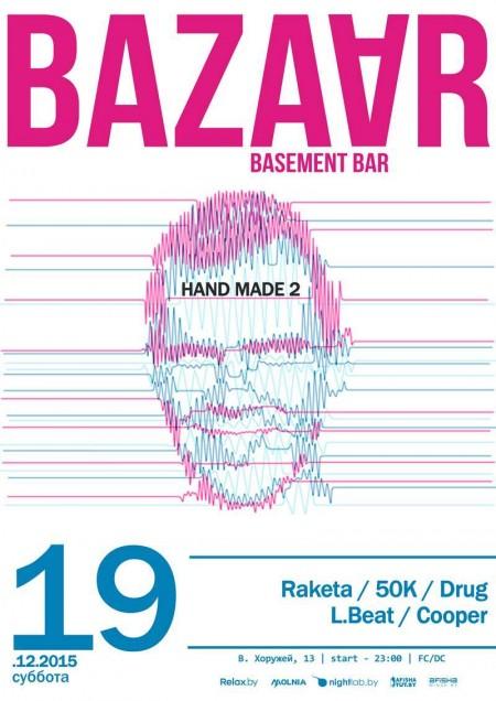 19/12/2015 Hand Made 2 @ Bar Bazaar