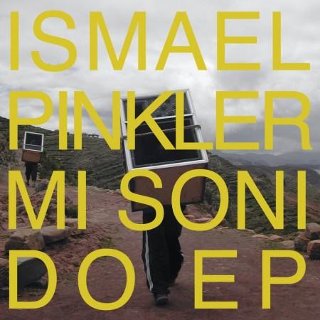 Ismael Pinkler: Mi Sonido