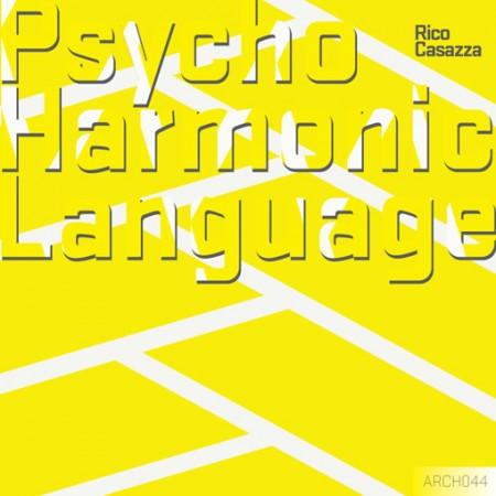 Rico Casazza: Psycho Harmonic Language