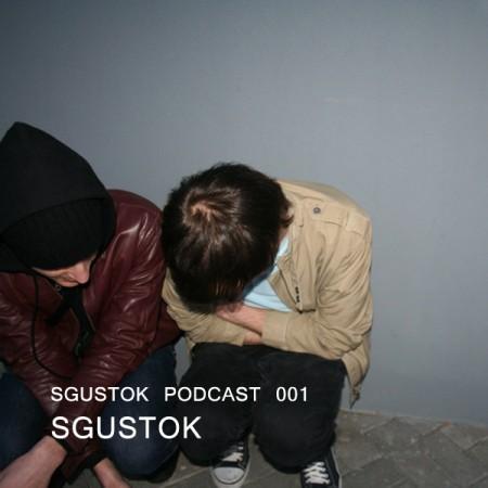 Sgustok: Sgustok Podcast 001