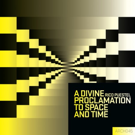 Rico Puestel: A Divine Proclamation To Space And Time