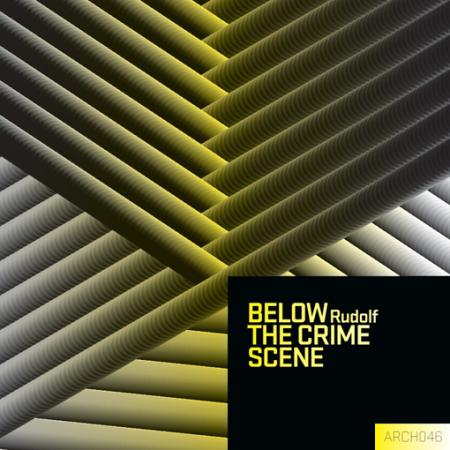 Rudolf: Below The Crime Scene