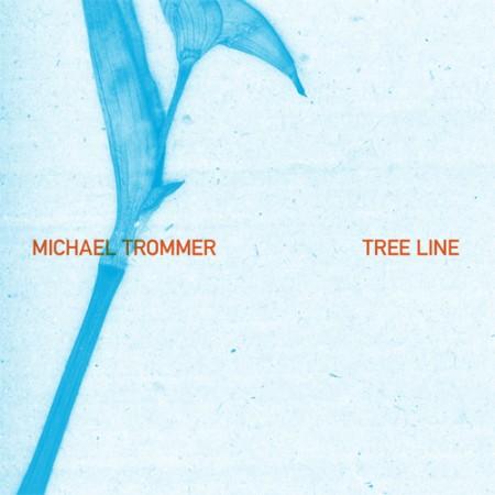 Michael Trommer: Tree Line