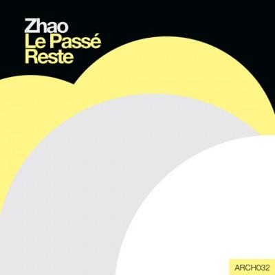 Zhao: Le Passe Reste