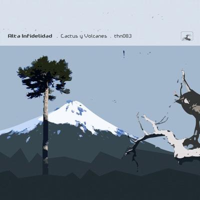 Alta Infidelidad: Cactus Y Volcanes