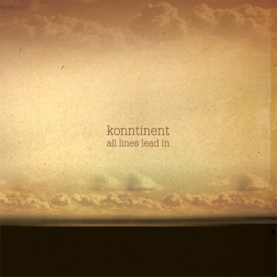 Konntinent: All Lines Lead In