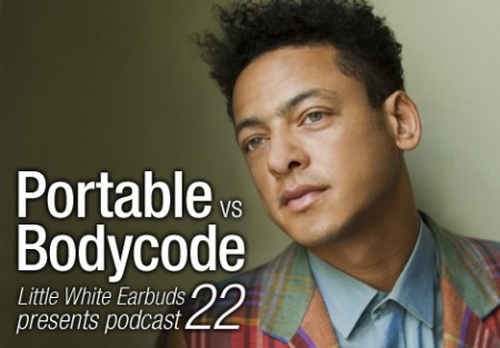 Portable vs. Bodycode: LWE Podcast 22