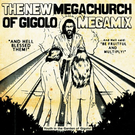 DJ Hell, Joel Alter: The New Megachurch Of Gigolo Megamix