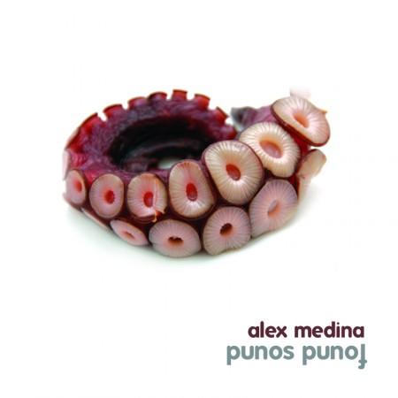 Alex Medina: Punos Punof