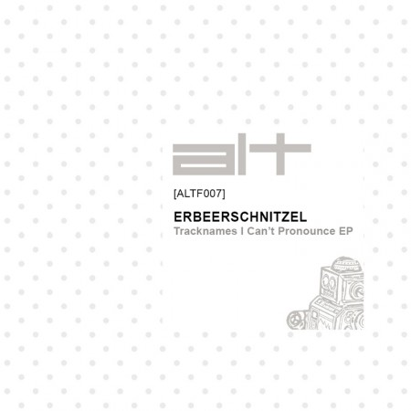 Erdbeerschnitzel: Tracknames I Can't Pronounce