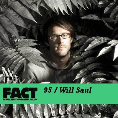 Will Saul: FACT 95
