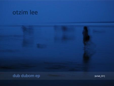 Otzim Lee: Dub Dubom