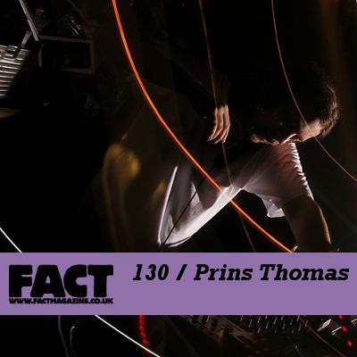 Prins Thomas: FACT 130