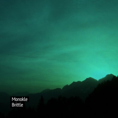 Monokle: Brittle