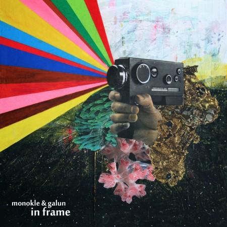 Monokle & Galun: In Frame
