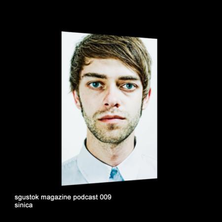 Sinica: Sgustok Magazine Podcast 009