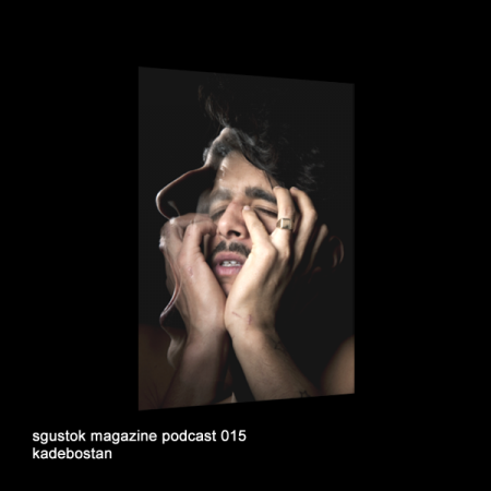 Kadebostan: Sgustok Magazine Podcast 015 — A Word For You