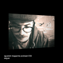 Segue: Sgustok Magazine Podcast 039