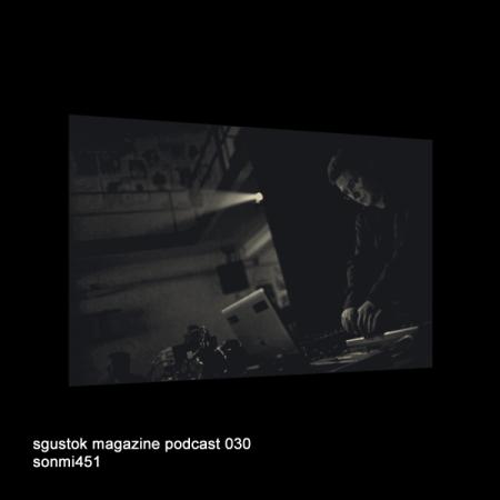Sonmi451: Sgustok Magazine Podcast 030