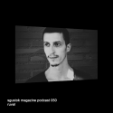 Ruval: Sgustok Magazine Podcast 050